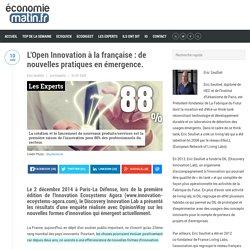L'Open Innovation à la française : de nouvelles pratiques en émergence.