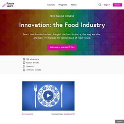 Innovation: the Food Industry - Free online course