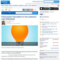 Innovation key for food industry growth, says Rabobank