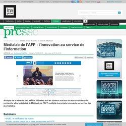 Médialab de l'AFP : l'innovation au service de l'information