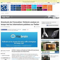 Grand prix de l'innovation: Visibrain analyse en temps réel les informations publiées sur Twitter