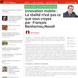 Innovation mobile : La réalité n'est pas ce que vous croyez par François Benhamou,Novell