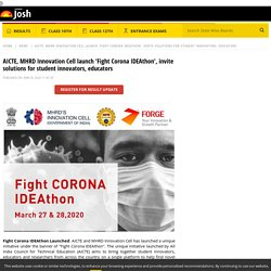 AICTE, MHRD Innovation Cell launch 'Fight Corona IDEAthon', invite solutions for student innovators, educators