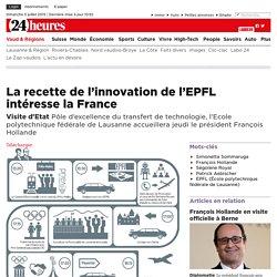 Visite d'Etat: La recette de l'innovation de l'EPFL intéresse la France