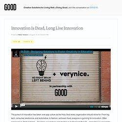 Innovation Is Dead, Long Live Innovation