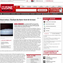 Innovation : l'isolant du futur vient de la Lune - Chimie