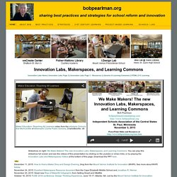 Innovation Labs and Makerspaces