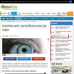 Innovation santé : une lentille de contact qui soigne