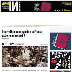 [Vie quotidienne] (Jack Erwin / Normal) Innovation en magasin : la France est-elle en retard ?