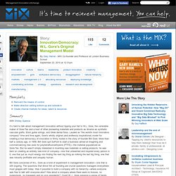 Innovation Democracy: W.L. Gore's Original Management Model
