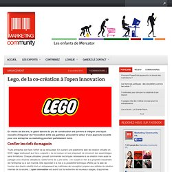 Lego, de la co-création à l'open innovation