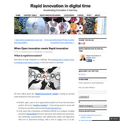When Open innovation meets Rapid innovation