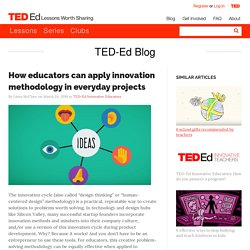 How educators can apply innovation methodology in everyday projects