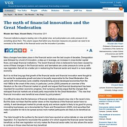 The myth of financial innovation and the Great Moderation