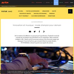 Innovation et musique : mode d'emploi pour demain