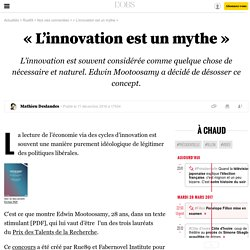 «L'innovation est un mythe» - 14 décembre 2016