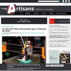 Le Monde Des Artisans - NationalLes seize nouveaux PIA pôles d'innovation pour l'artisanat
