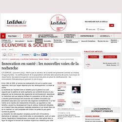 Innovation en santé : les nouvelles voies de la recherche