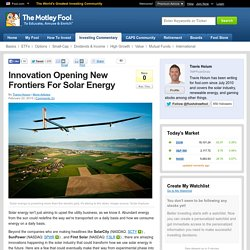 Innovation Opening New Frontiers For Solar Energy