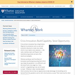 Crisis Innovation: Build Capability, Seize Opportunity
