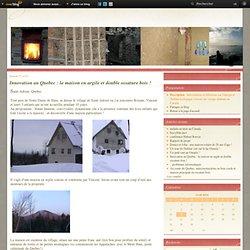 Innovation au Quebec : la maison en argile et double ossature bois ! - Regards sur l'énergie