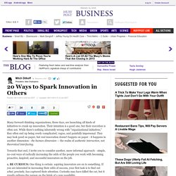 20 Ways to Spark Innovation in Others