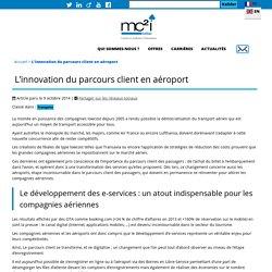 L'innovation du parcours client en aéroport