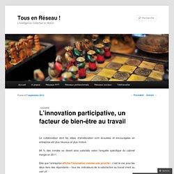 L'innovation participative, un facteur de bien-être au travail