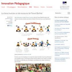 La classe inversée un site ressource de Florent Berthet