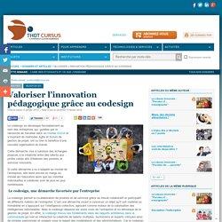 Valoriser l'innovation pédagogique grâce au codesign