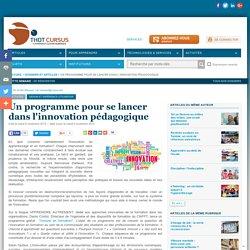 Un programme pour se lancer dans l'innovation pédagogique