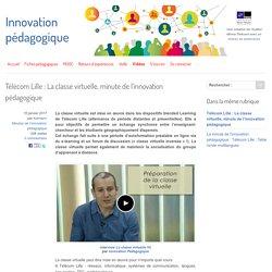 Télécom Lille : La classe virtuelle, minute de l'innovation pédagogique