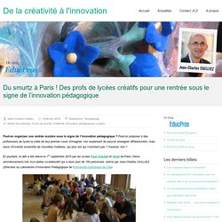 Du smurtz à Paris ! Des profs de lycées créatifs pour une rentrée sous le signe de l'innovation pédagogique
