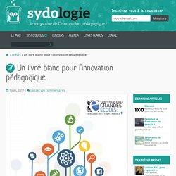 Un livre blanc pour l'innovation pédagogique