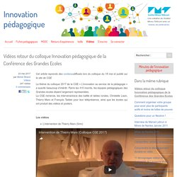 Vidéos retour du colloque Innovation pédagogique de la Conférence des Grandes Ecoles - Innovation Pédagogique