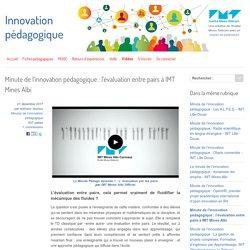 Minute de l'innovation pédagogique : l'évaluation entre pairs à IMT Mines Albi