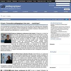 A Lyon, l'innovation pédagogique rime avec … numérique !