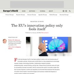 The EU's innovation policy only fools itself
