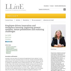 Employee-driven innovation and workplace learning: Exploring present realities, future possibilities and enduring challenges - LLinE