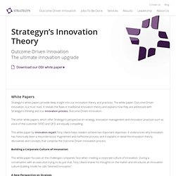 Innovation Theory, Innovation White Papers, Innovation Practices - www.strategyn.com (HTTP)