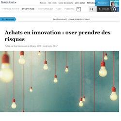 Achats en innovation : oser prendre des risques