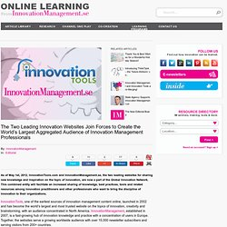The Two Leading Innovation Websites Join Forces to Create the World's Largest Aggregated Audience of Innovation Management Professionals