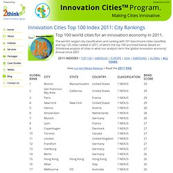 Innovation Cities Top 100 Index 2011: City Rankings » Innovation Cities Index & Program – City data training events from 2THINKNOW for USA Canada America Europe Asia Mid-East Australia