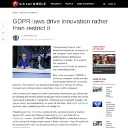 GDPR laws drive innovation rather than restrict it