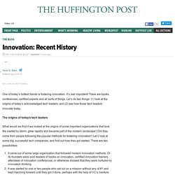 Innovation: Recent History