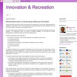 Réclamations client, un terrain de jeu idéal pour l'innovation