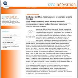 CNRS Innovation - Simbals : Identifier, recommander et interagir avec la musique