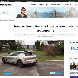 Innovation : Renault teste une voiture autonome