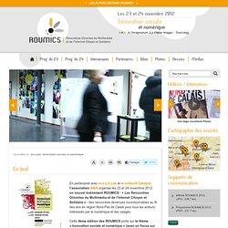En bref - Innovation sociale et numérique - ROUMICS - Rencontres OUvertes du Multimédia et de l'Internet Citoyen et Solidaire