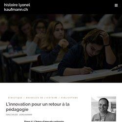 L'innovation pour un retour à la pédagogie